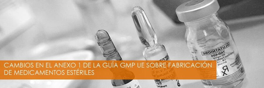 Anexo 1 de la Guía GMP UE