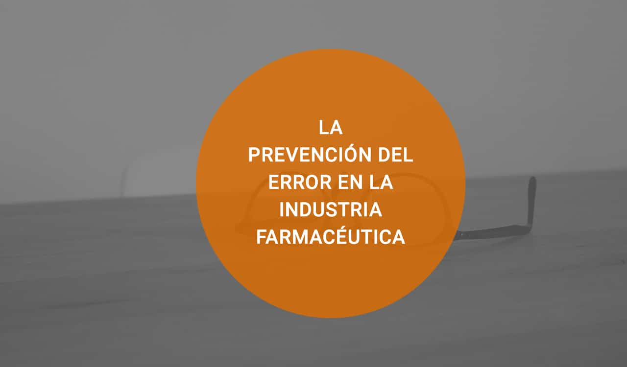 prevencion-error-industria-farmaceutica
